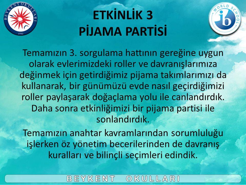 ETKİNLİK 3 PİJAMA PARTİSİ