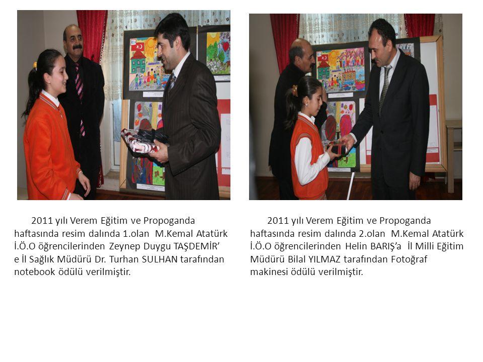 2011 yılı Verem Eğitim ve Propoganda haftasında resim dalında 1.olan M.Kemal Atatürk İ.Ö.O öğrencilerinden Zeynep Duygu TAŞDEMİR' e İl Sağlık Müdürü Dr. Turhan SULHAN tarafından notebook ödülü verilmiştir.