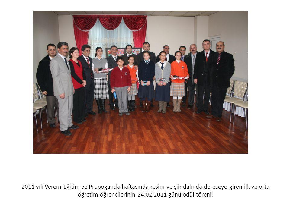 2011 yılı Verem Eğitim ve Propoganda haftasında resim ve şiir dalında dereceye giren ilk ve orta öğretim öğrencilerinin 24.02.2011 günü ödül töreni.