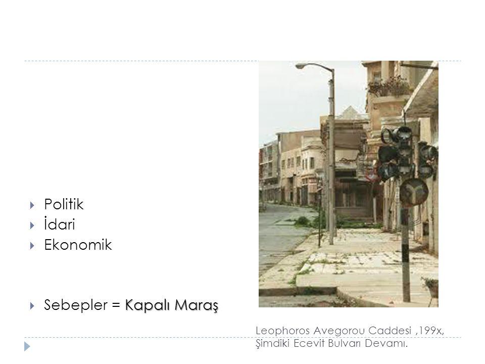 Leophoros Avegorou Caddesi ,199x, Şimdiki Ecevit Bulvarı Devamı.