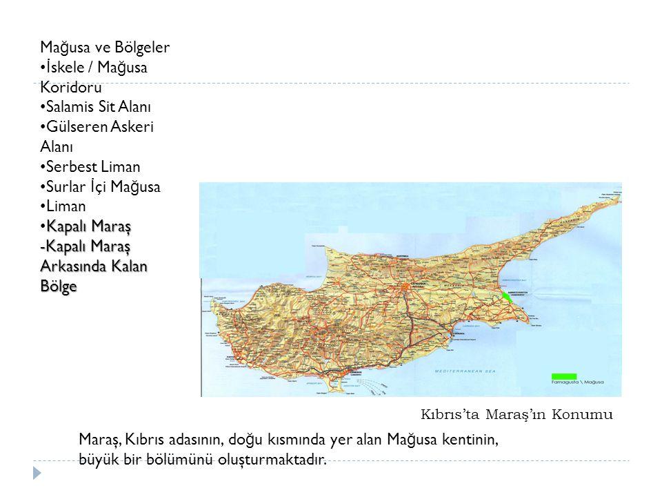 Kıbrıs'ta Maraş'ın Konumu