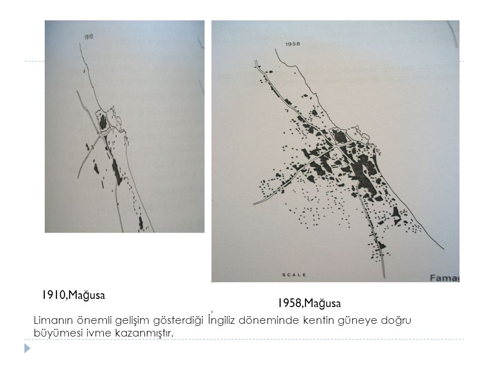 1910,Mağusa 1958,Mağusa.