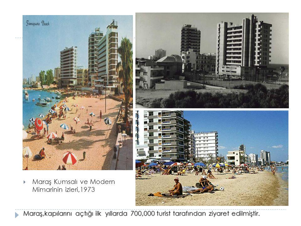 Maraş Kumsalı ve Modern Mimarinin izleri,1973