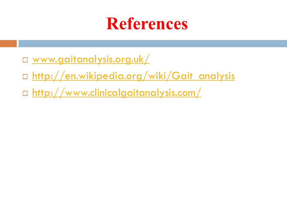 References www.gaitanalysis.org.uk/