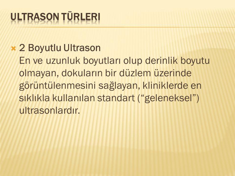 Ultrason Türleri
