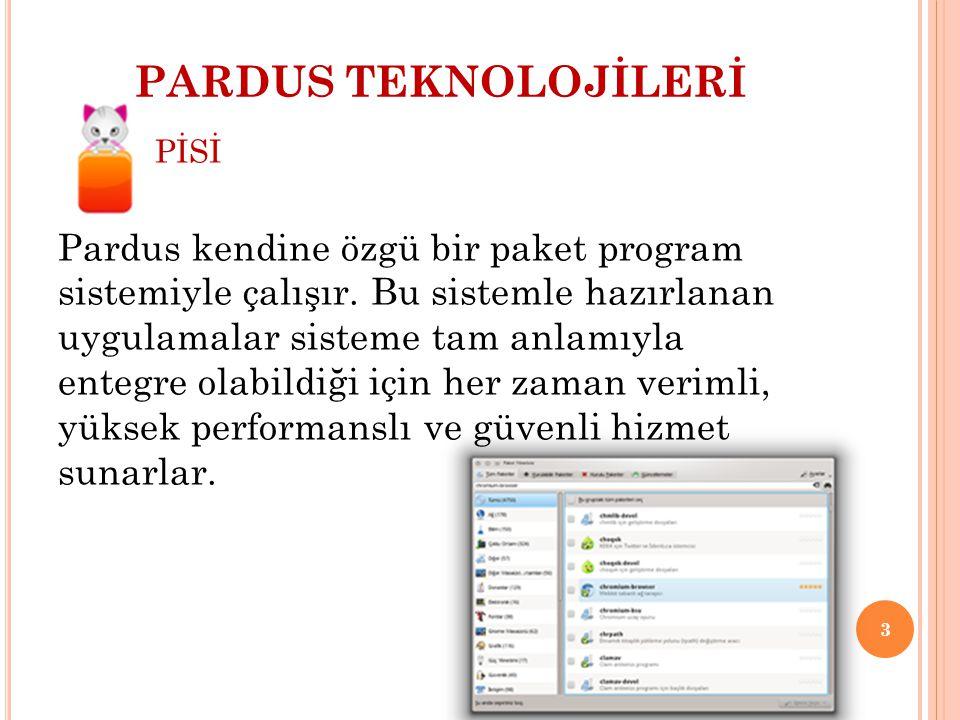 PARDUS TEKNOLOJİLERİ PİSİ.