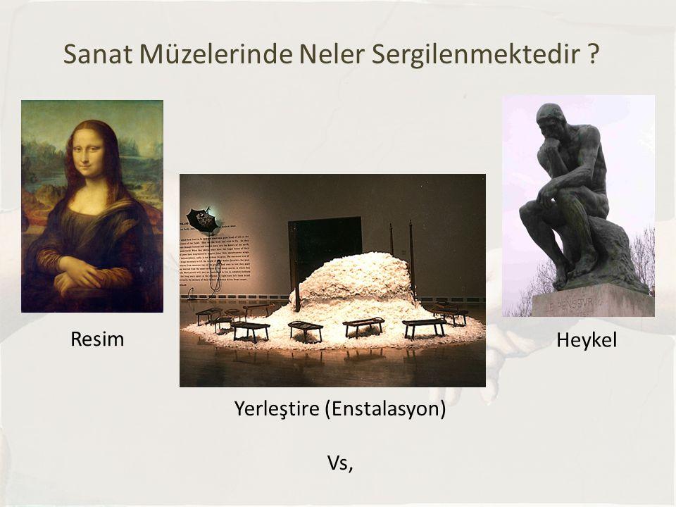 Sanat Müzelerinde Neler Sergilenmektedir