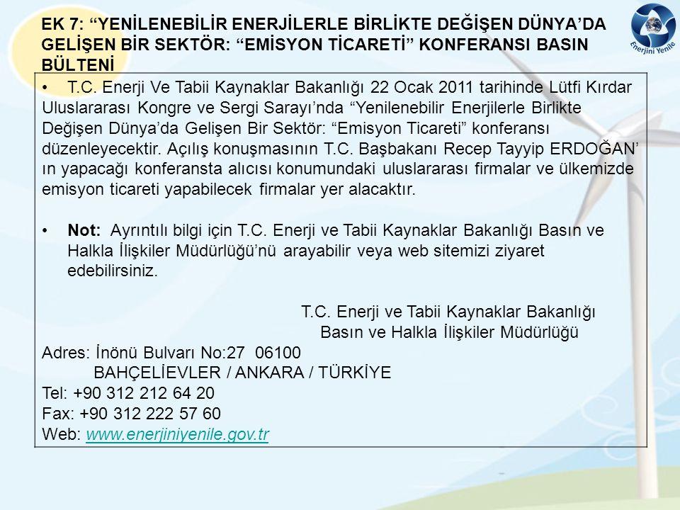 EK 7: YENİLENEBİLİR ENERJİLERLE BİRLİKTE DEĞİŞEN DÜNYA'DA GELİŞEN BİR SEKTÖR: EMİSYON TİCARETİ KONFERANSI BASIN BÜLTENİ