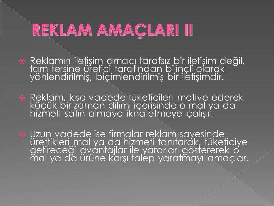 REKLAM AMAÇLARI II