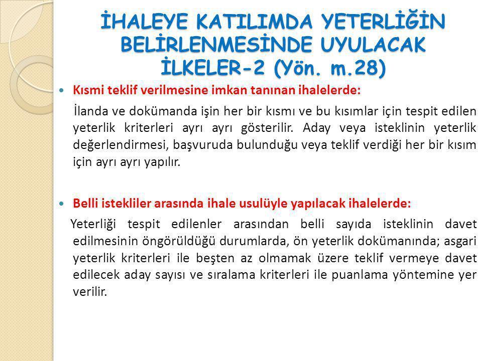 İHALEYE KATILIMDA YETERLİĞİN BELİRLENMESİNDE UYULACAK İLKELER-2 (Yön. m.28)