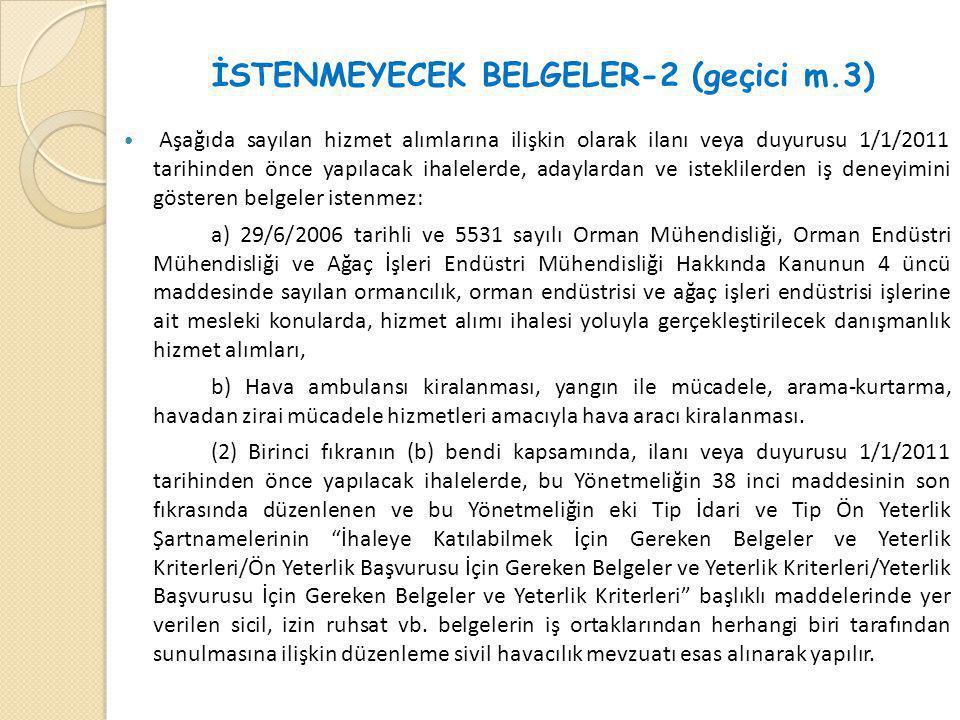 İSTENMEYECEK BELGELER-2 (geçici m.3)