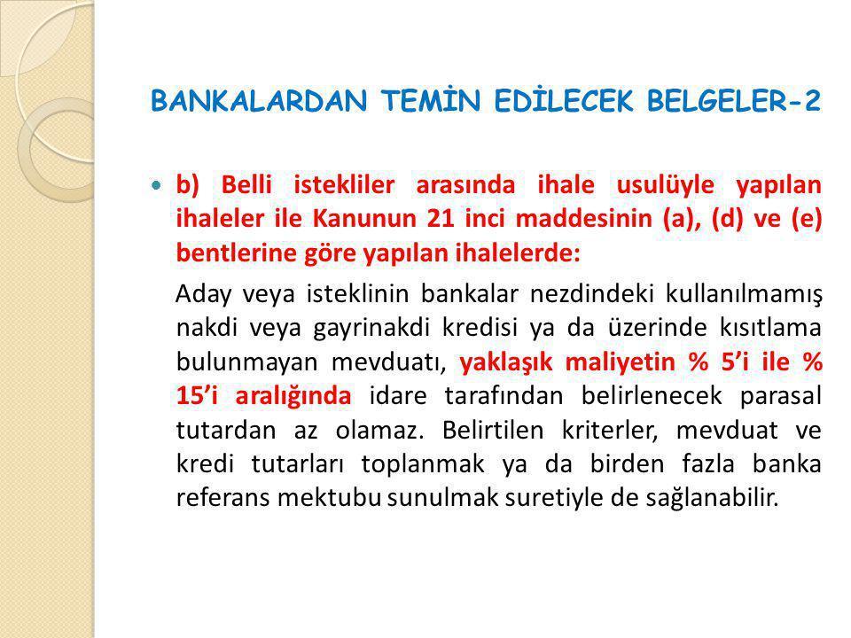 BANKALARDAN TEMİN EDİLECEK BELGELER-2