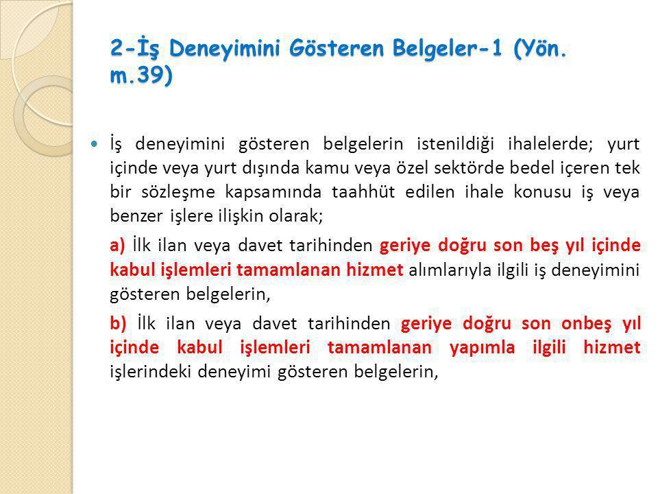 2-İş Deneyimini Gösteren Belgeler-1 (Yön. m.39)