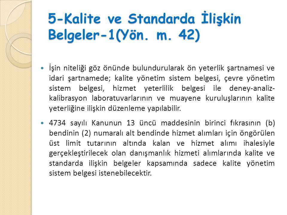 5-Kalite ve Standarda İlişkin Belgeler-1(Yön. m. 42)