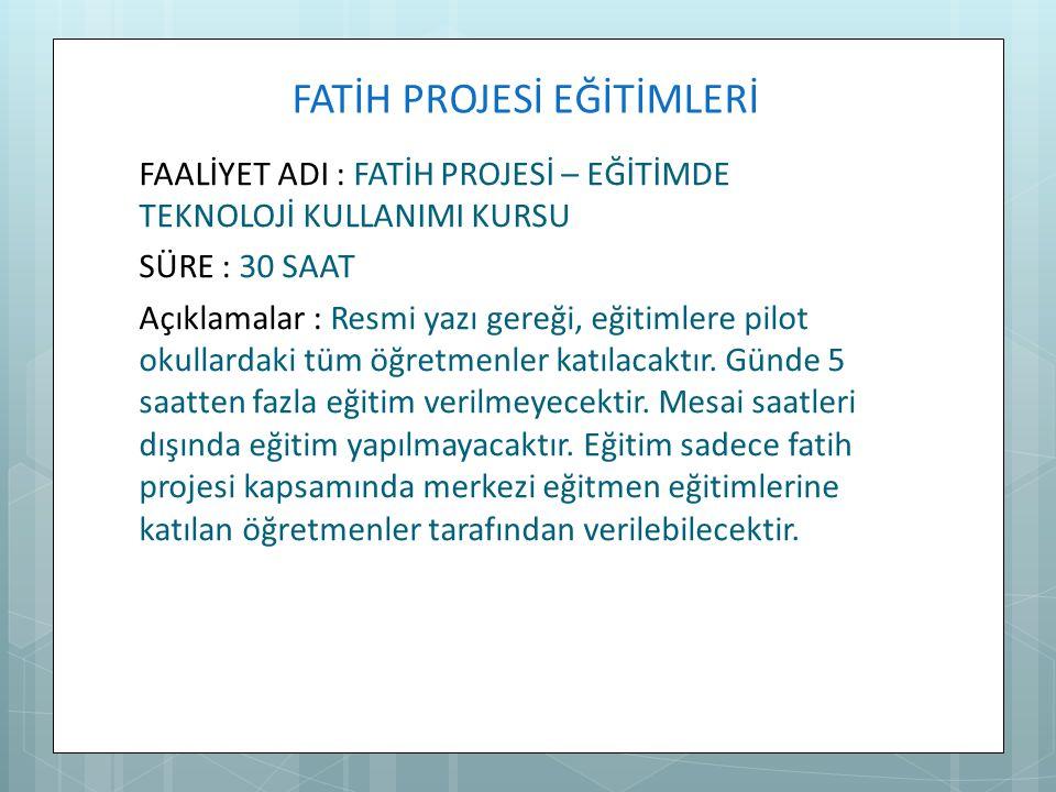 FATİH PROJESİ EĞİTİMLERİ