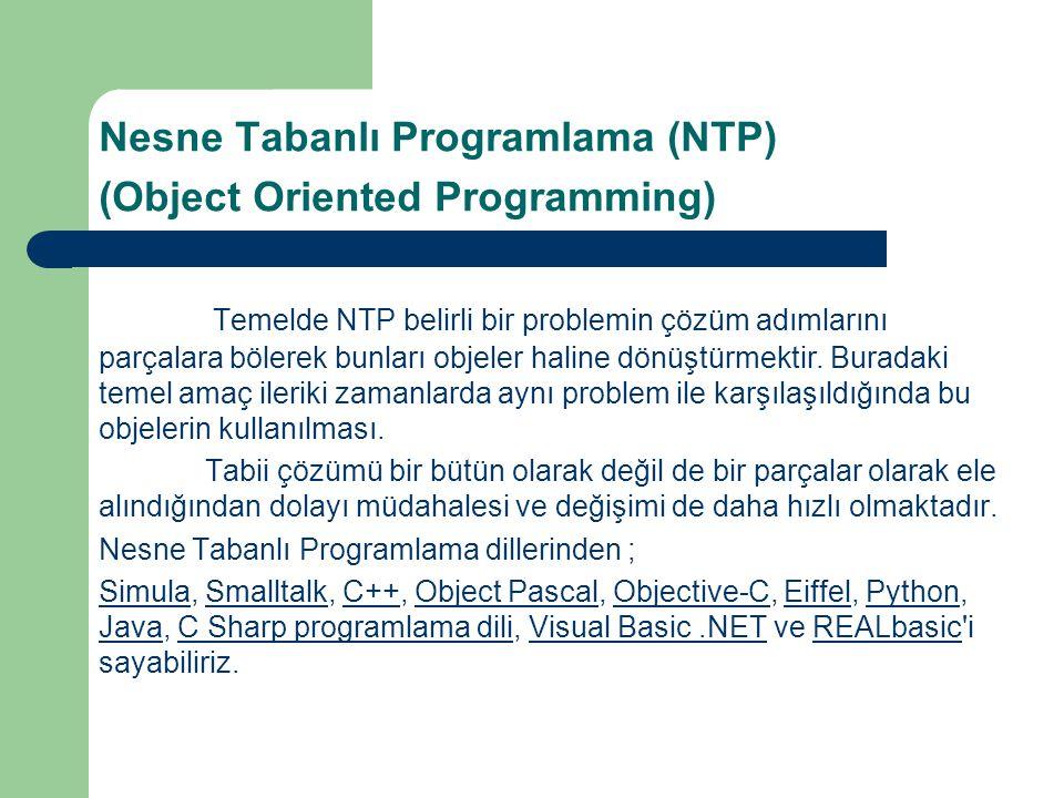 Nesne Tabanlı Programlama (NTP) (Object Oriented Programming)