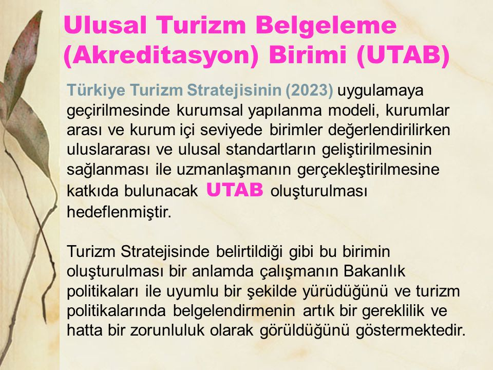 Ulusal Turizm Belgeleme (Akreditasyon) Birimi (UTAB)