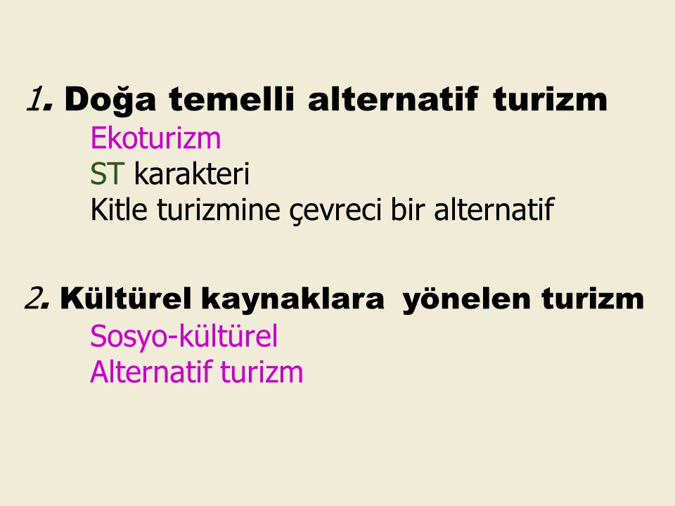 1. Doğa temelli alternatif turizm