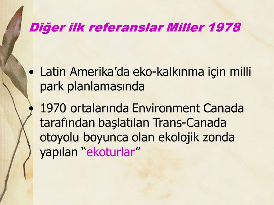 Diğer ilk referanslar Miller 1978