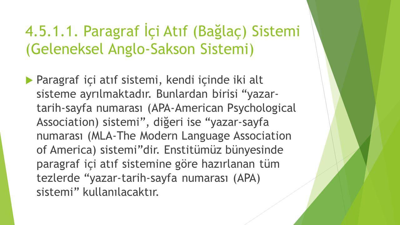 4.5.1.1. Paragraf İçi Atıf (Bağlaç) Sistemi (Geleneksel Anglo-Sakson Sistemi)