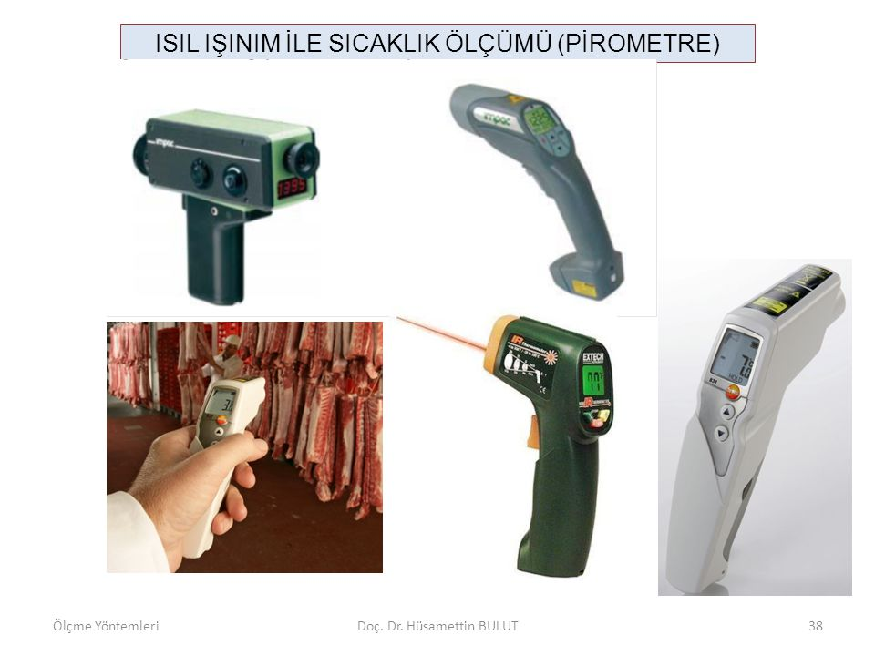 ISIL IŞINIM İLE SICAKLIK ÖLÇÜMÜ (PİROMETRE)