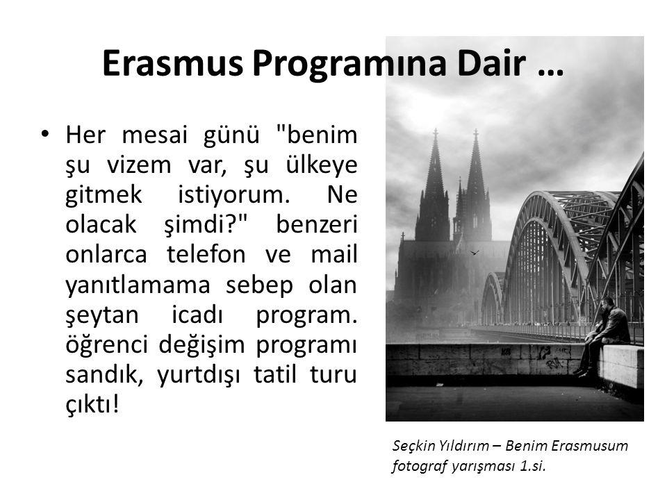 Erasmus Programına Dair …