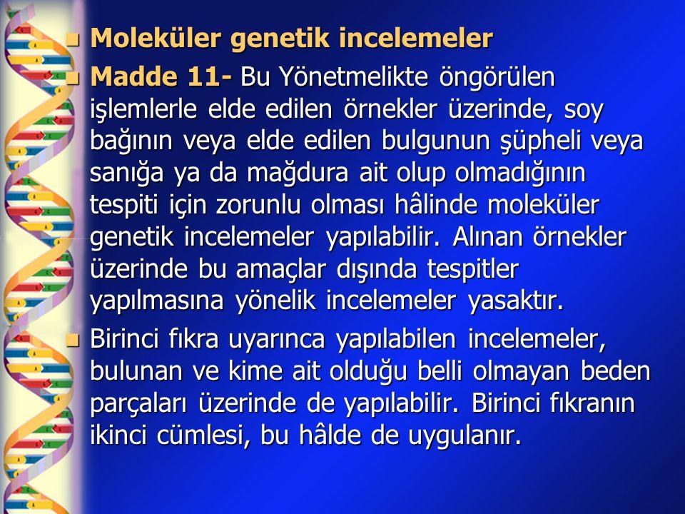Moleküler genetik incelemeler