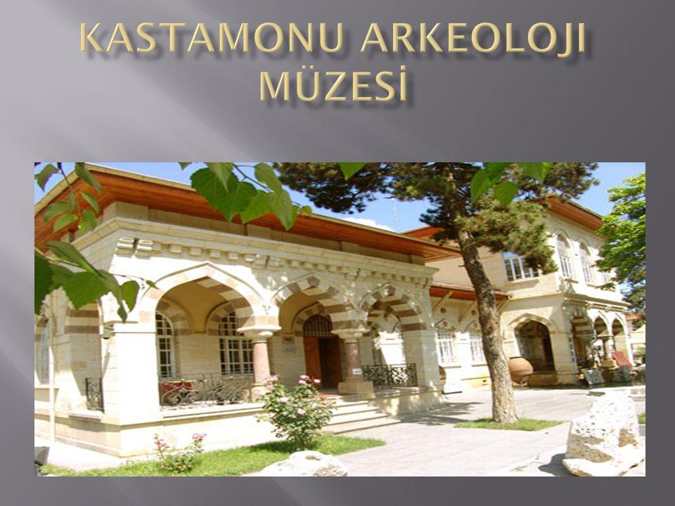 KASTAMONU arkeoloji MÜZESİ