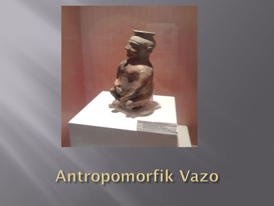 Antropomorfik Vazo