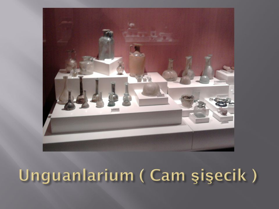 Unguanlarium ( Cam şişecik )