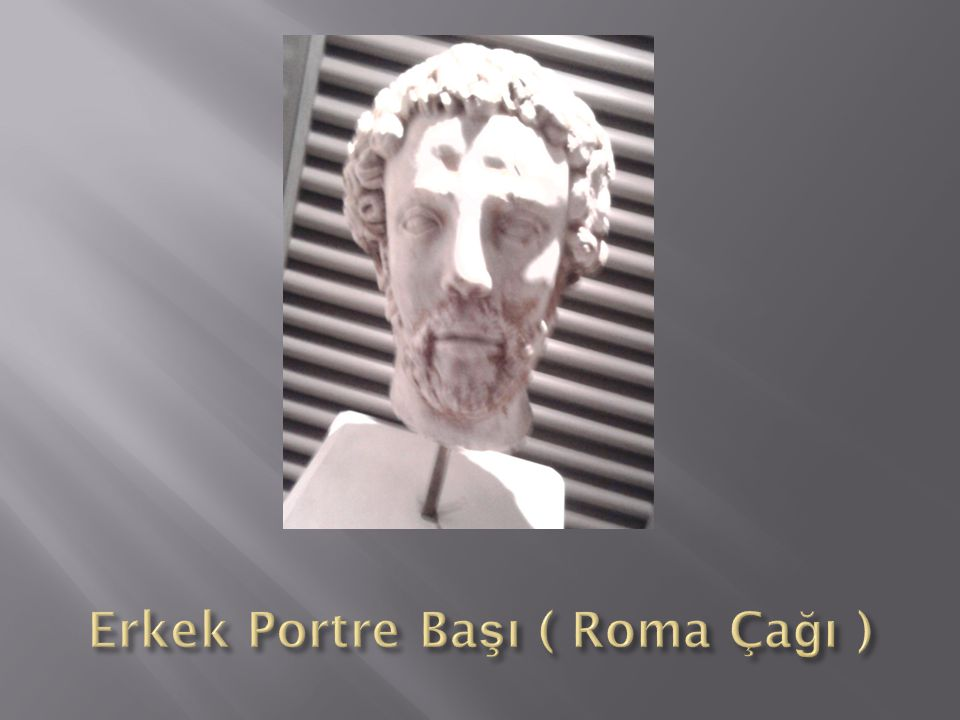Erkek Portre Başı ( Roma Çağı )