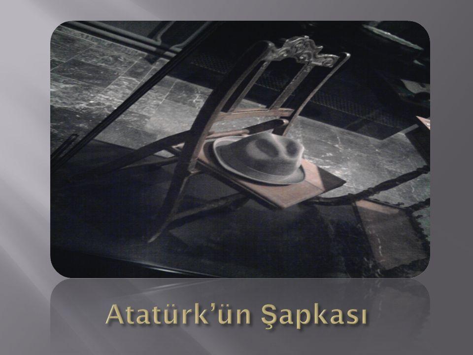 Atatürk'ün Şapkası