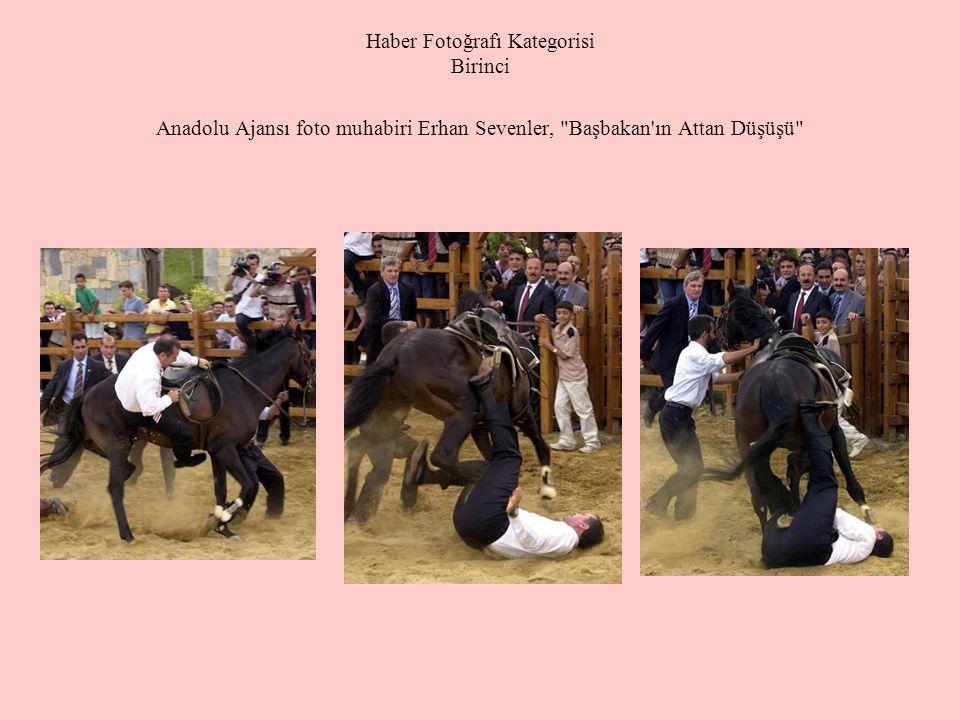 Haber Fotoğrafı Kategorisi Birinci Anadolu Ajansı foto muhabiri Erhan Sevenler, Başbakan ın Attan Düşüşü