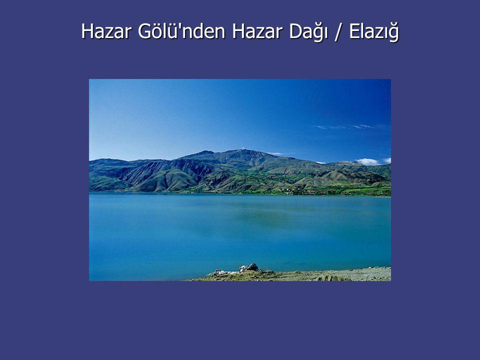 Hazar Gölü nden Hazar Dağı / Elazığ
