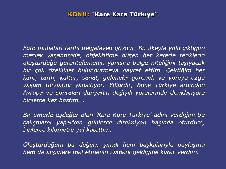 KONU: Kare Kare Türkiye