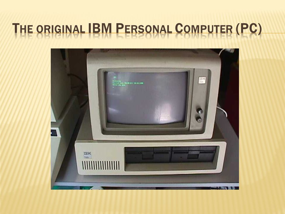 The original IBM Personal Computer (PC)