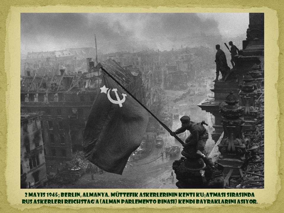 2 Mayıs 1945; Berlin, Almanya.