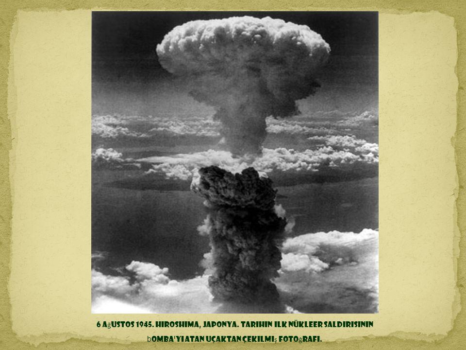 6 Ağustos 1945. Hiroshima, Japonya