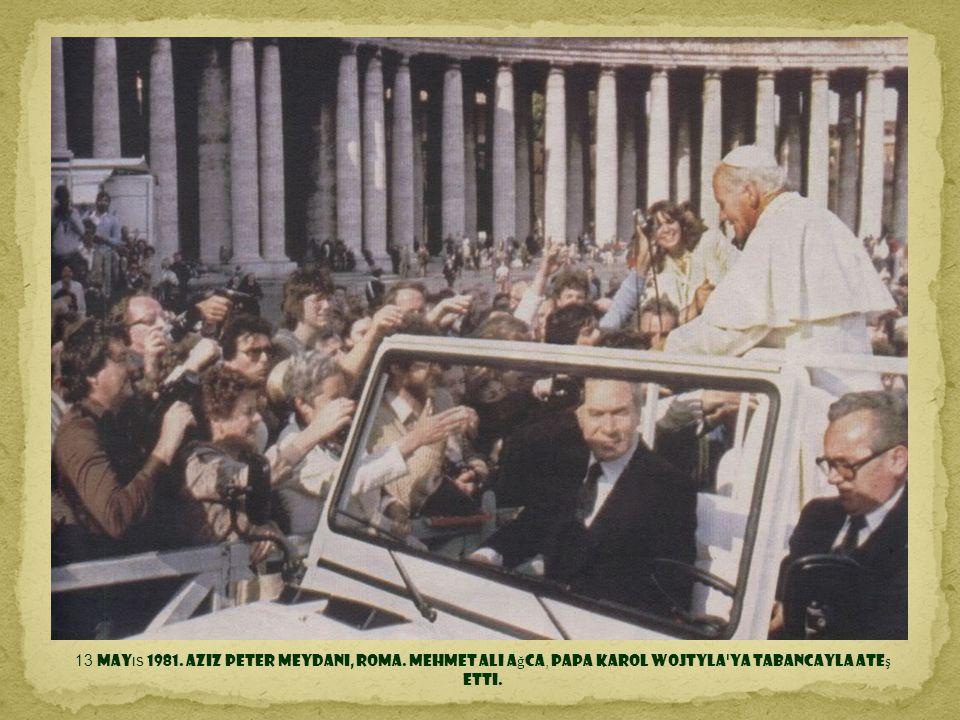 13 Mayıs 1981. Aziz Peter Meydanı, Roma
