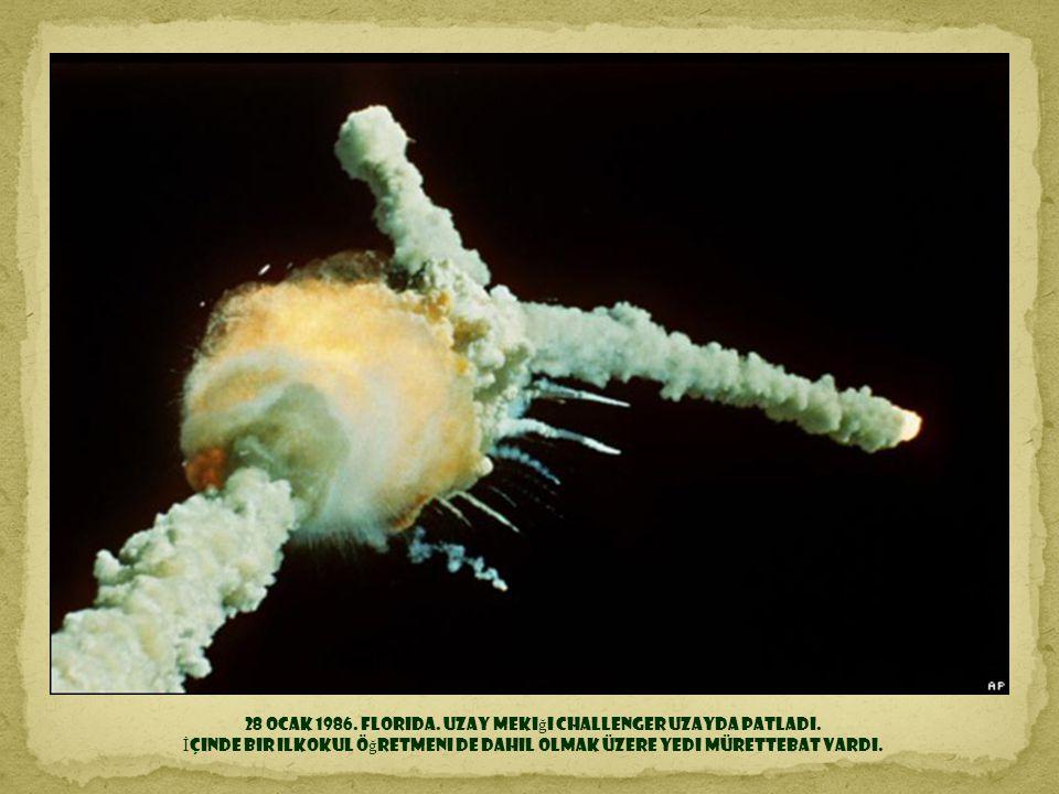 28 Ocak 1986. Florida. Uzay mekiği Challenger uzayda patladı.