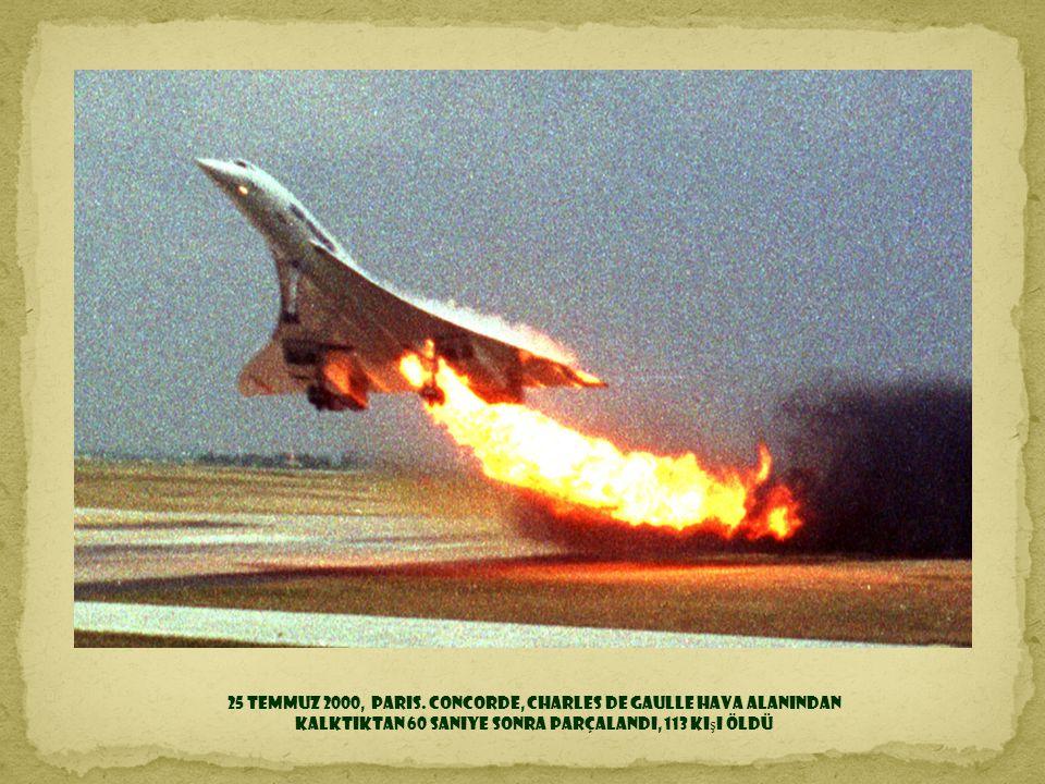 25 Temmuz 2000, Paris. Concorde, Charles de Gaulle hava alanından
