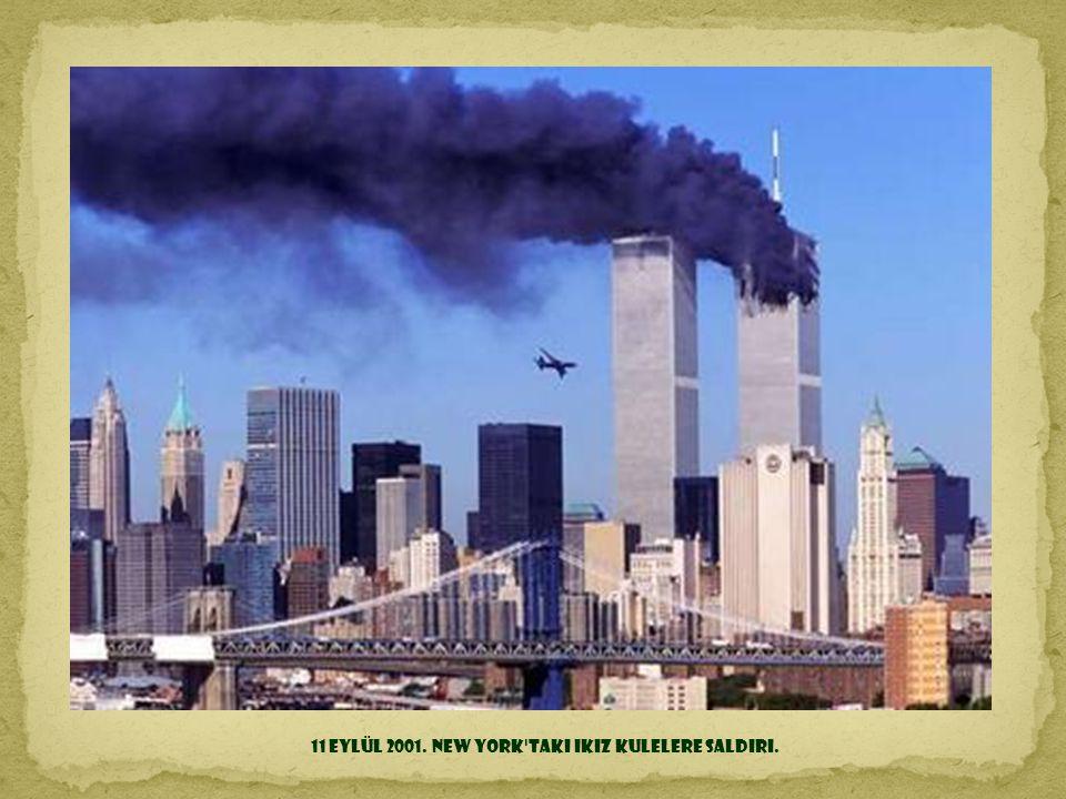11 Eylül 2001. New York taki ikiz kulelere saldırı.