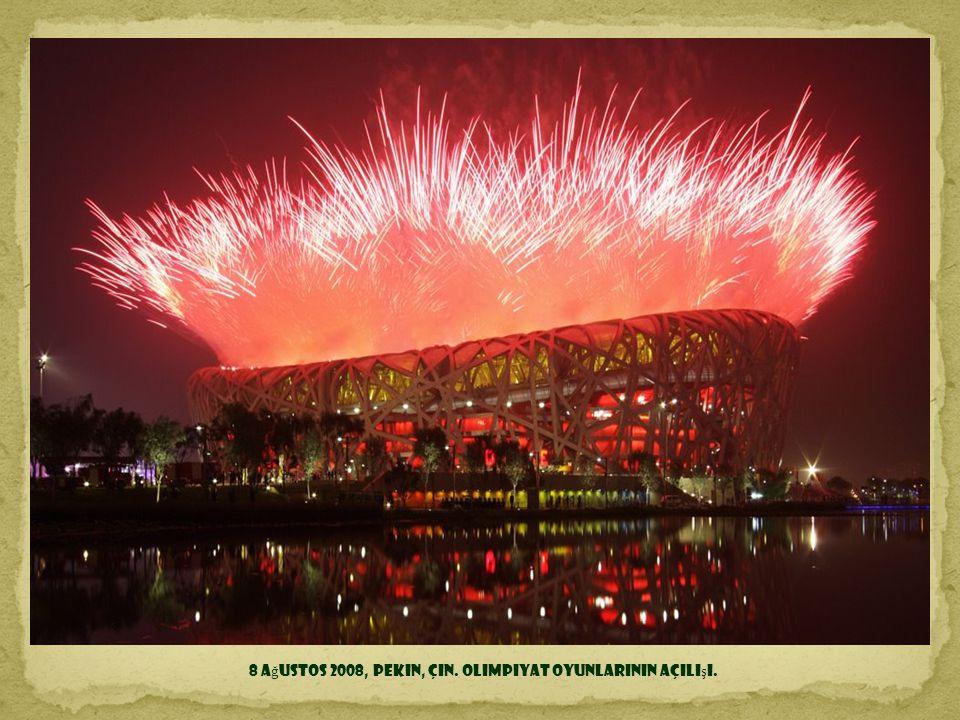 8 Ağustos 2008, Pekin, Çin. Olimpiyat Oyunlarının açılışı.