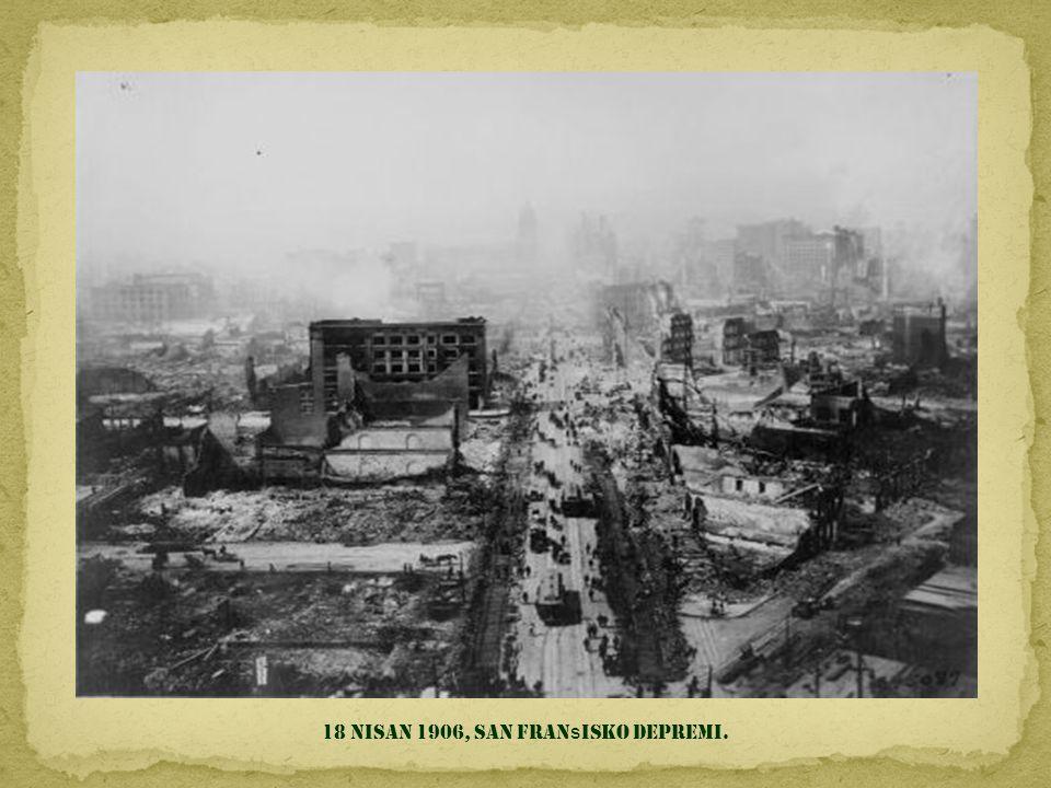 18 Nisan 1906, San Fransisko depremi.