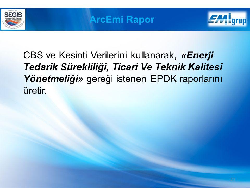 ArcEmi Rapor