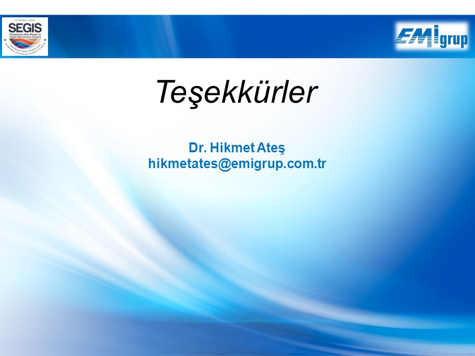 Teşekkürler Dr. Hikmet Ateş hikmetates@emigrup.com.tr