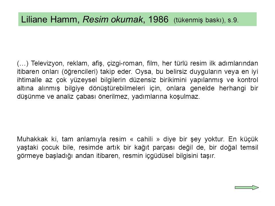 Liliane Hamm, Resim okumak, 1986 (tükenmiş baskı), s.9.