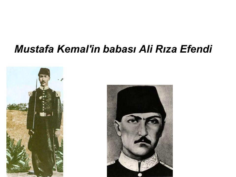 Mustafa Kemal in babası Ali Rıza Efendi