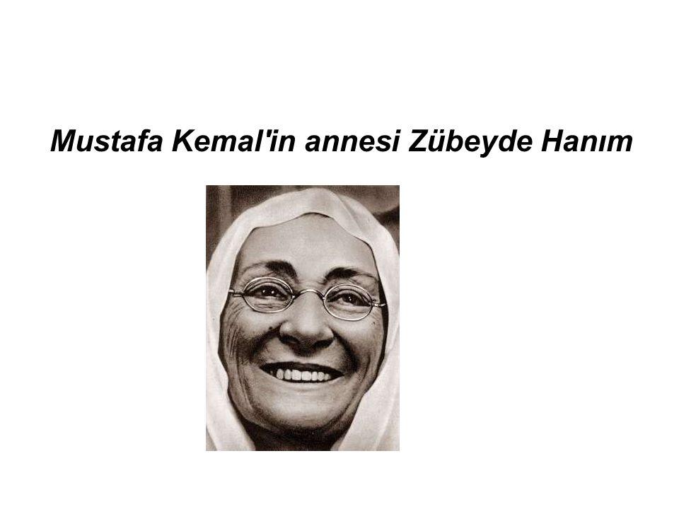 Mustafa Kemal in annesi Zübeyde Hanım