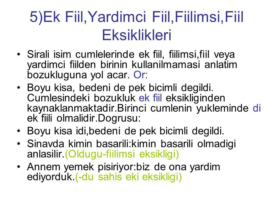 5)Ek Fiil,Yardimci Fiil,Fiilimsi,Fiil Eksiklikleri